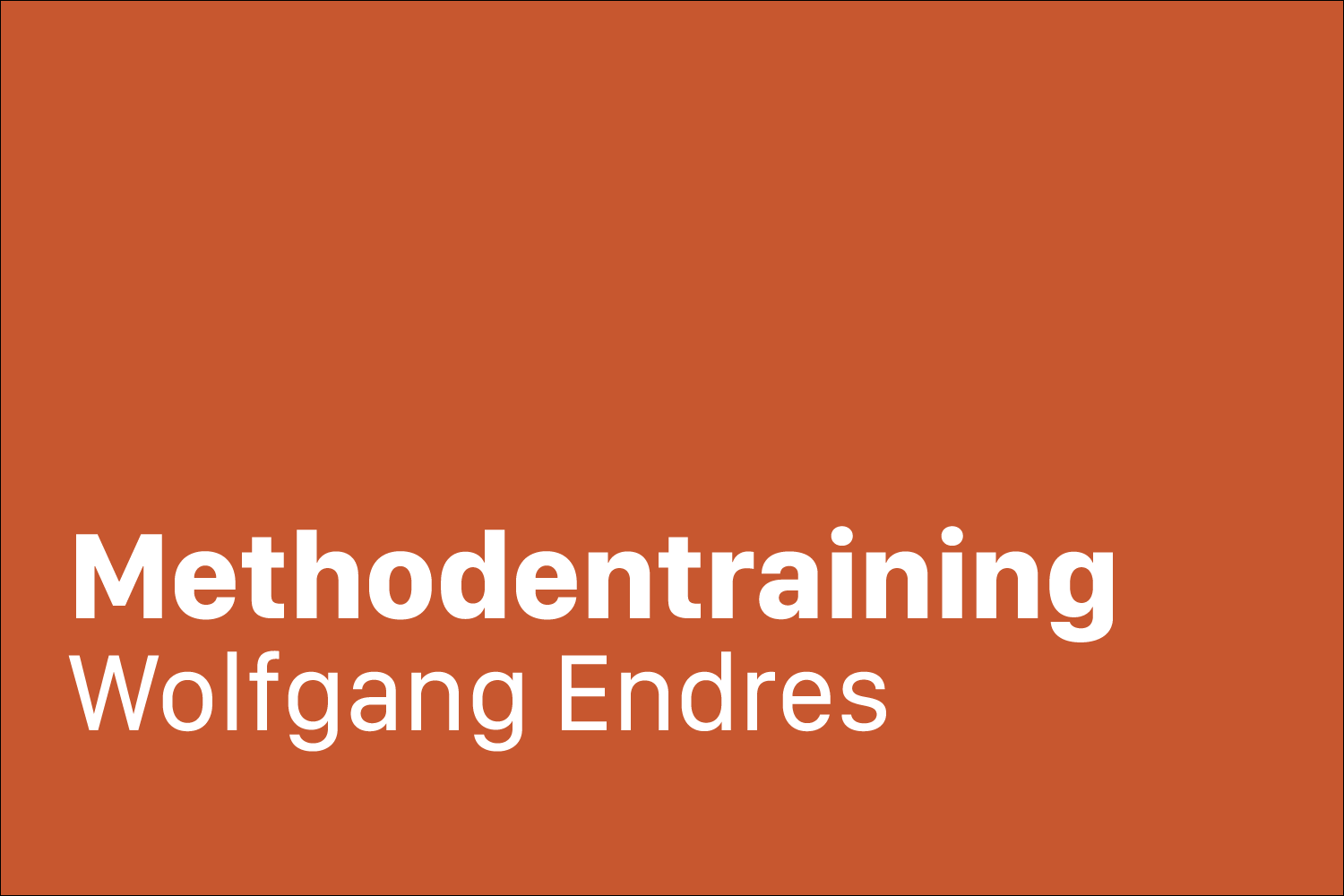 Methodentraining Wolfgang Endres 3_2