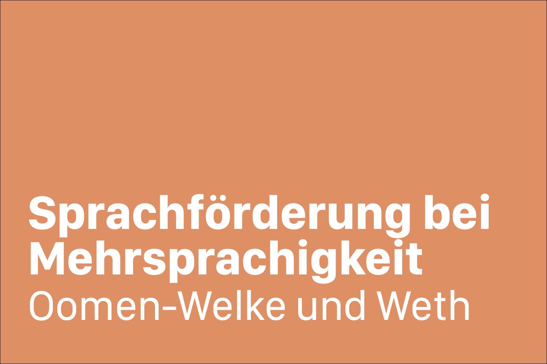 Sprachfoerderung bei Mehrsprachigkeit Oomen-Welke und Weth 3_2